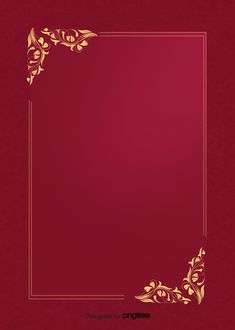 Red Texture Background, Frame Background, Wedding Invitation Background, Birthday Background, Floral Frames, Background Design Vector, Creative Background, Borders And Frames, Gold Invitations