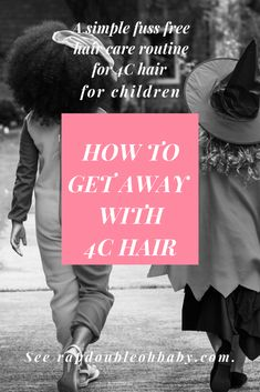How to Get Away with Hair Children Hair, Hair Simple, A Day In Life, How To Get Away, Hair Care Routine, Type 4, African Hairstyles, Free Hair, My Baby Girl