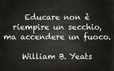 Educare - William Yeats