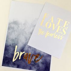 Be brave with your life  . . #goldfoil #customprint #brave #motivation #theprettyaddicted #watercolourprint