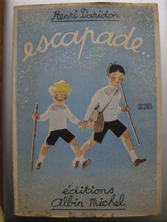"""Escapade"", Henri Daridon, Editions Albin Michel Maggie Salcedo"