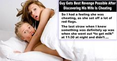 Husband Gets the Ultimate Revenge on His Cheating Wife  Revenge is a dish best served cold, like sushi.