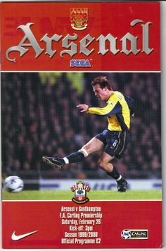 Arsenal v Southampton Football Programme Premiership 26/02/2000 Listing in the Premiership Fixtures,1992-2004,League Fixtures,English Leagues,Football (Soccer),Sports Programmes,Sport Memorabilia & Cards Category on eBid United Kingdom