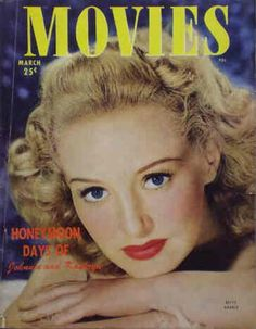 """Betty Grable on the front cover of """"Movies"""" magazine, USA, March 1948."""