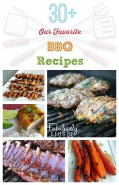 Summer BBQ recipes for the grill! More than 30 favorites: chicken, burgers, corn, carrots, and more!