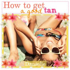 """""""How to get a good tan"""" by coconut-tippers on Polyvore"""