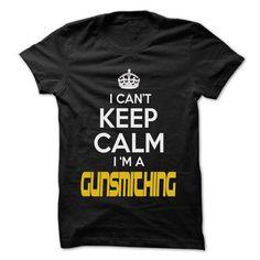 Keep Calm I am ... Gunsmithing - Awesome Keep Calm Shir - #shirt refashion #plain tee. TRY => https://www.sunfrog.com/Hunting/Keep-Calm-I-am-Gunsmithing--Awesome-Keep-Calm-Shirt-.html?68278