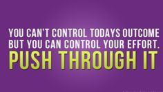 Push through it! #fitness #inspiration #fitspo