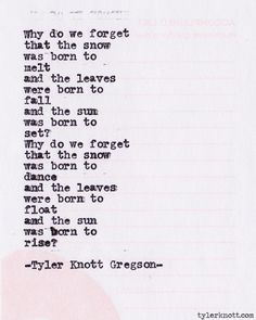 Typewriter Series Tyler Knott Gregson Think about The Words, Cool Words, Poetry Quotes, Words Quotes, Sayings, Qoutes, Time Quotes, Book Quotes, Great Quotes
