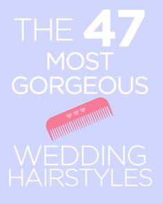 The 47 Best Wedding Hairstyles
