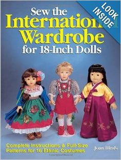 You are bidding on Sew the International Wardrobe for Dolls Book. You are bidding on a book by Joan Hinds. It's called Sew international Wardrobe for 18 inch Dolls. The patterns in here are su. Girl Doll Clothes, Doll Clothes Patterns, Doll Patterns, Sewing Patterns, Ag Dolls, Girl Dolls, Journey Girls, Sewing Rooms, 18 Inch Doll