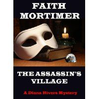 The Diana Rivers Mystery Series by Faith Mortimer