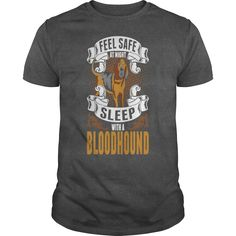 Feel Safe At Night Sleep With A Bloodhound #gift #ideas #Popular #Everything #Videos #Shop #Animals #pets #Architecture #Art #Cars #motorcycles #Celebrities #DIY #crafts #Design #Education #Entertainment #Food #drink #Gardening #Geek #Hair #beauty #Health #fitness #History #Holidays #events #Home decor #Humor #Illustrations #posters #Kids #parenting #Men #Outdoors #Photography #Products #Quotes #Science #nature #Sports #Tattoos #Technology #Travel #Weddings #Women