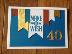40th Birthday Card for a friend, using: Perfect Pennants Stamp Set and coordinating Banners Framelits Dies, Banner punch, and the Timeless Type Junior Alphabet sizzlit dies  Dropbox - 2014-07-19 11.11.55.jpg