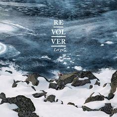 Let Go Revolver sortie le 12/03/2012