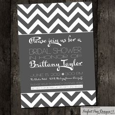 Bridal Shower Invitation, White and Grey, Chevron Theme, Wedding, Engagement, Groom, Birthday Baby Retirement Digital DIY Printable on Etsy, $15.00