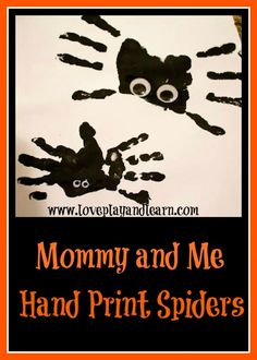 {Halloween Craft} Mommy and Me Handprint Spiders