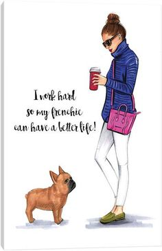 French bulldog and Pug clothes clothes French Bulldog Quotes, French Bulldog Puppies, French Bulldogs, Canvas Artwork, Canvas Art Prints, Love Canvas, Best Dogs, Dog Breeds, Dog Lovers