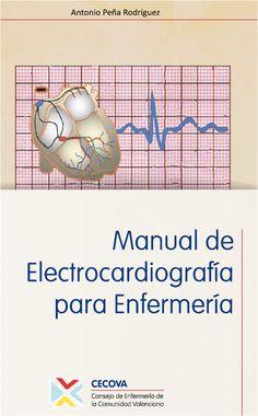 Antonio Peña Rodríguez ha elaborado este práctico manual, editado en 2014 por el Consejo de Enfermería de la Comunidad Valenciana (CECOVA) y que ponen gratuitamente a disposición de todos. …