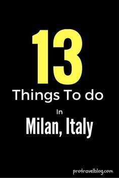 If you're visiting Milan soon, then you must see this list of 13 must do things in Milan! It's an awesome list of fun, free, and can't miss things to do!