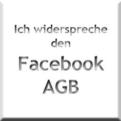 """Infos zu Statusmeldung: """"Ich widerspreche den neuen Facebook AGB"""" - so funktioniert es wirklich"""