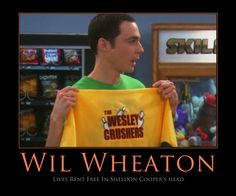 Wil Wheaton - Lives Rent Free In Sheldon Cooper's head