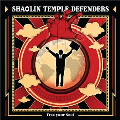 Shaolin Temple Defenders - Free Your Soul (2017)  Format : FLAC (tracks)  Quality : lossless  Sample Rate : 44.1 kHz / 16 Bit  Source : Digital download  Artist : Shaolin Temple Defenders  Title : Free Your Soul  Genre : Funk, Jazz Funk, Soul/R&B  Release Date : 2017  Scans : not included   Size .zip : 267 mb
