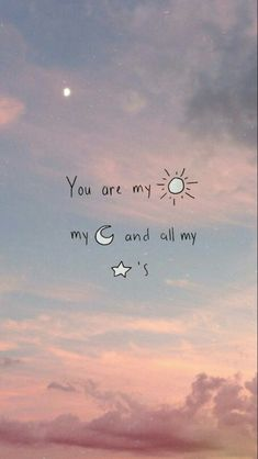 Cute wallpaper: the best relationship quotes of all time to help you I Love You Quotes, Love Yourself Quotes, Cute Quotes, You Are My Everything Quotes, Funny Quotes, Qoutes, Love Sayings, Kid Quotes, Moon Quotes