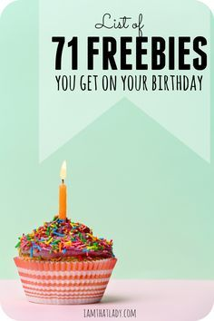 Birthday Freebies – list of over 50 things to get for FREE on your Birthday! Sta… Birthday Freebies – list of over 50 things to get for FREE on your Birthday! Start early, because if you request all of these birthday freebies you will be able to eat fo