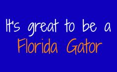 7 Reasons Why It's Great to Be a Florida Gator | Adventures of a Florida Girl