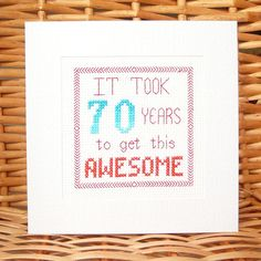 http://www.ebay.co.uk/itm/60th-65th-70th-75th-80th-85th-Awsome-Birthday-Card-Cross-Stitch-Kit-/121769495344?var= More