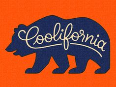 """Coolifornia"" by Friends of Type."
