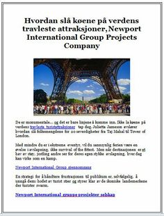 Hvordan slå køene på verdens travleste attraksjoner, Newport International Group Projects Company
