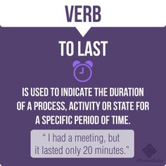 Verb - To Last