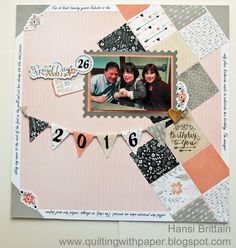 Quilting With Paper: Happy Birthday Page with Heart. Single Scrapbook layout created with Close to My Heart's Charlotte paper with a couple of the squares are from Nervermore.