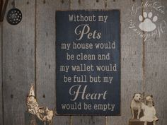 Without My Pets, Word Art, Typography, Subway Art, Primitive Wood Wall Sign. $26.00, via Etsy.