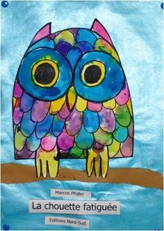 watercolor owl This would be fun to incorporate with that book about the fish with the shiny fins. Classroom Art Projects, School Art Projects, Art Classroom, Class Projects, Kindergarten Art Lessons, Art Lessons Elementary, Square 1 Art, Classe D'art, First Grade Art