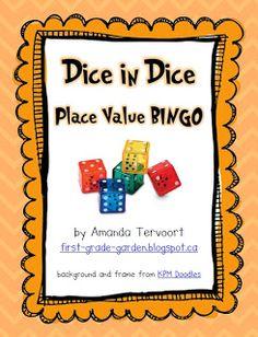 First Grade Garden: Dice in Dice Place Value BINGO {Math Freebie}