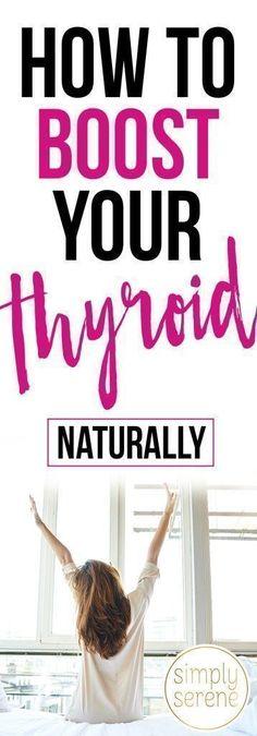 How to Boost your Thyroid Naturally   Thyroid remedies   Thyroid diet   Thyroid problems   #hypothyroidism   Hypothyroid health   Thyroid disease   Underactive thyroid #thyroiddiets #thyroidhealth