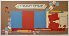 Jubilee 8 Page Layout Workshop Scrapbook Sketches, Scrapbooking Layouts, Scrapbook Pages, Fair Pictures, Close To My Heart, Page Layout, Paper Flowers, Summertime, Workshop
