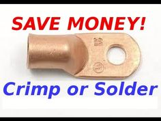 Make Copper 12V Battery Cable Lugs For Pennies!