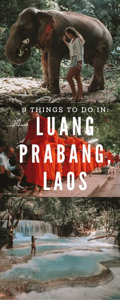 Culture, hiking, nature, and food: 9 must have experiences in Luang Prabang, Laos.