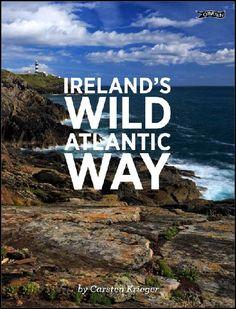 Ireland's Wild Atlantic Way - Irish Book Awards 2015 Shortlist - Awards - Books Clare Ireland, West Coast Of Ireland, Ireland Travel, Tourism Ireland, Exotic Places, Donegal, Dream Vacations, Irish, Road Trip