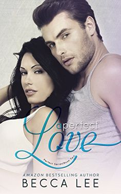 A Perfect Love by Becca Lee https://www.amazon.com/dp/B00WPVSNFQ/ref=cm_sw_r_pi_dp_x_ei0yybMG2D3V9