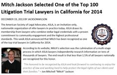 Mitch Jackson Selected One of the Top 100 Litigation Trial Lawyers in California for 2014 http://jacksonandwilson.com/top-100-california-trial-lawyer-2014/