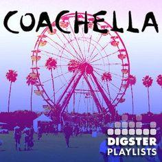 The essential Coachella playlist