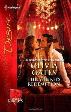 The Sheikh's Redemption (Harlequin Desire) by Olivia Gates. $4.99. Publisher: Harlequin (June 5, 2012). Series - Harlequin Desire (Book 2165). Author: Olivia Gates. Publication: June 5, 2012