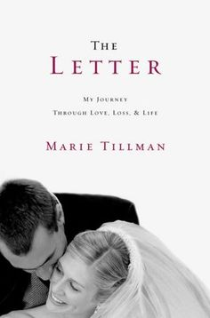 The Letter: My Journey Through Love, Loss, and Life-book written by Pat Tillman's wife.  MUST read this!!