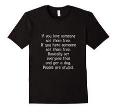 If you love someone set them free..............funny Tshirt - Male Small - Black CraftyTs http://www.amazon.com/dp/B017X3LHH6/ref=cm_sw_r_pi_dp_n09rwb0NNB0AC