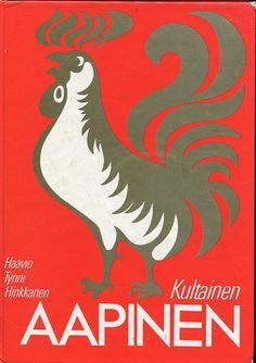 Kultainen aapinen - Haavio Martti - Tynni Aale - Hinkkanen A.  ||   Aale  Tynni (3 October 1913 – 21 October 1997), Finnish poet and translator.  -  http://en.wikipedia.org/wiki/Aale_Tynni